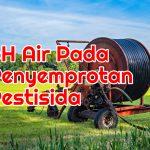 Ini Salah Satu Penyebab Penyemprotan Pestisida Tidak Efektif.
